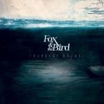 Fox and the Bird, Darkest Hours