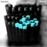 Dead Stars, Slumber