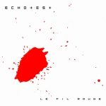 EchoTest, Le Fil Rouge