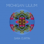 Sara Curtin, Michigan Lilium