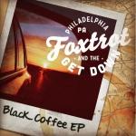 Foxtrot & the Get Down, Black Coffee